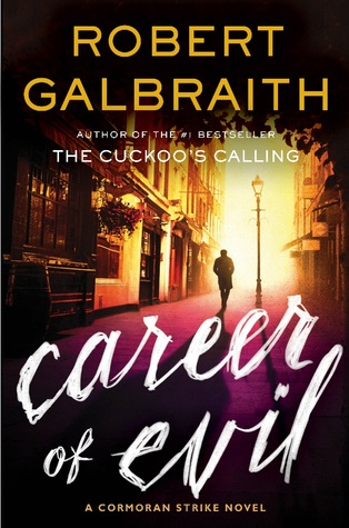 Career of Evil – Robert Galbraith